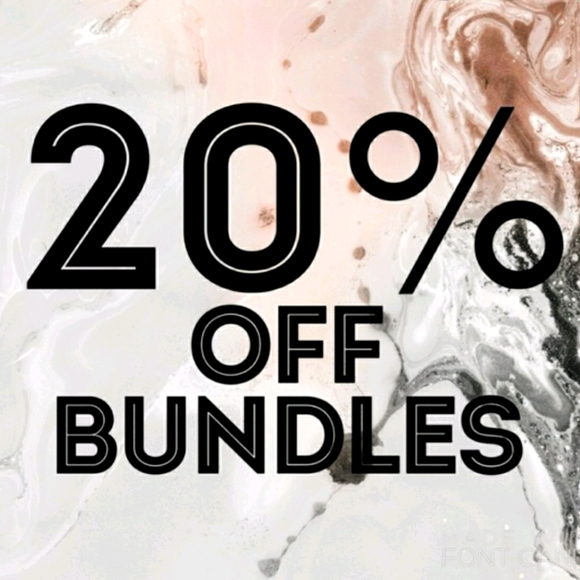 BUNDLE 3 OR MORE AND SAVE 20%